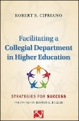 Facilitating a Collegial Department in Higher Education