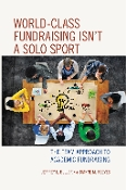 World-Class Fundraising Is Not a Solo Sport